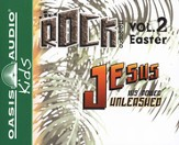 HCSB Kidz Rock Audio Bible: Volume 2: Easter     Jesus, His Power Unleashed