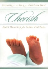 Cherish: Quiet Moments for Moms and Dads