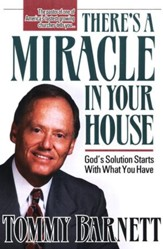 There's a Miracle in Your House