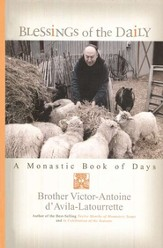 Blessings of the Daily: A Monastic Book of Days