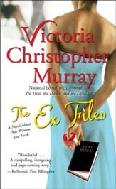 The Ex Files: A Novel About Four Women and Faith - eBook