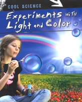 Cool Science: Experiments with Light and Color