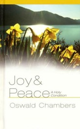 Joy & Peace: A Holy Condition