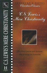 Shepherd's Notes on Mere Christianity