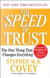 The SPEED of Trust: The One Thing that Changes Everything - eBook