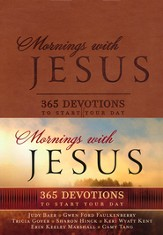 Mornings with Jesus Deluxe: 365 Devotions to Start Your Day