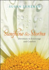 Sunshine & Storms: Devotions to Encourage and Comfort