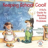 Keeping School Cool: A Kid's Guide to Handling School Problems, Elf Help Book