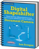 Digital Shapeshifter: The Classroom Document Camera