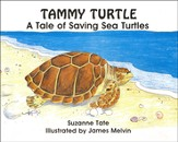 Suzanne Tate's Nature Series #11: Tammy Turtle, A Tale of  Saving Sea Turtles