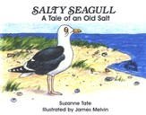 Suzanne Tate's Nature Series #12: Salty Seagull, A Tale of  an Old Salt