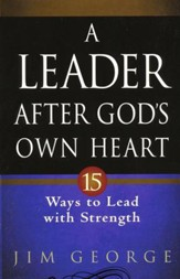 A Leader After God's Own Heart - Slightly Imperfect