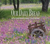 Our Daily Bread 2014 Wall Calendar