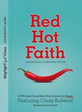 Red Hot Faith: Lessons from a Lukewarm Church participant guide - Slightly Imperfect