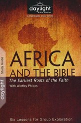 Africa and the Bible: The Earliest Roots of the Faith -  Participant Guide
