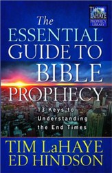 The Essential Guide to Bible Prophecy: 13 Keys to Understanding the End Times (slightly imperfect)