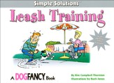 Leash Training: A Dog Fancy Book