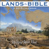 2015 Lands of the Bible Wall Calendar: Walking with Paul