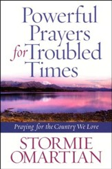 Powerful Prayers for Troubled Times - Slightly Imperfect