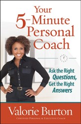 Your 5-Minute Personal Coach: Ask the Right Questions, Get the Right Answers - Slightly Imperfect