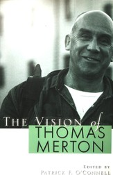 The Vision of Thomas Merton