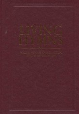 Living Hymns: Psalms, Hymns, and Spiritual Songs of the Faith, Burgundy