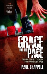 Grace for the Pace, Student Edition: Finding God's Strength for Your Daily Race