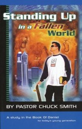 Standing up in a Fallen World: A Study in the Book of Daniel for Young Adults