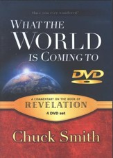 What the World Is Coming To: A Commentary on the Book of Revelation--4 DVDs