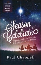 A Season to Celebrate, Student Edition: Experience God's Grace in the Busyness of the Season