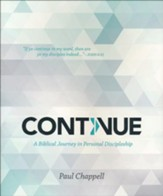 Continue: A Biblical Journey in Personal Discipleship