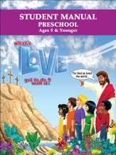 What's Love Got To Do With It? VBS 2015: Preschool Student Manual