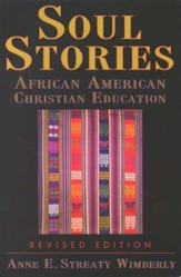 Soul Stories: African American Christian Education (Revised Edition) - Slightly Imperfect