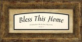 Bless This Home Framed Art, 1 Chronicles 17:27