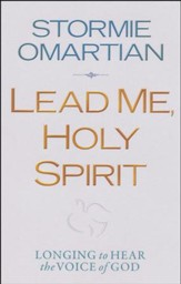 Lead Me, Holy Spirit: Longing to Hear the Voice of God  - Slightly Imperfect