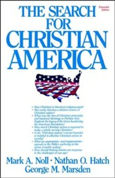 The Search for Christian America -Expanded edition