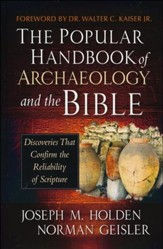 The Popular Handbook of Archaeology and the Bible  - Slightly Imperfect