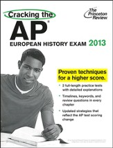 Cracking the AP European History Exam, 2013 Edition