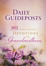 Daily Guideposts: 365 Spirit-Lifting Devotions for Grandmothers
