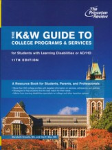 K&W Guide to Colleges for Students with Learning Disabilities, 11th Edition