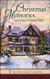 Christmas Memories, Grace Chapel Inn Series