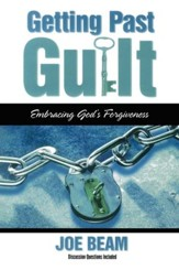 Getting Past Guilt: Embracing God's Forgiveness - eBook