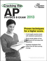 Cracking the AP Physics C Exam, 2013 Edition
