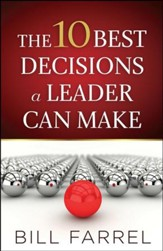The 10 Best Decisions a Leader Can Make - Slightly Imperfect