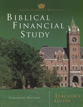 Biblical Financial Study, Collegiate Edition Teacher's Guide
