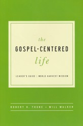 The Gospel-Centered Life, Leader's Guide (Updated)