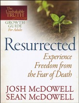 Resurrected: Experience Freedom from the Fear of Death