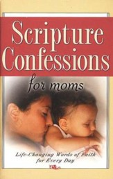 Scripture Confessions for Moms