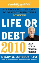 Life or Debt 2010: A New Path to Financial Freedom - eBook