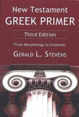 New Testament Greek Primer, 3rd Edition